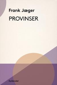 Provinser (e-bog) af Frank Jæger