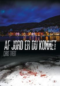 Af jord er du kommet (e-bog) af Chris