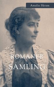 Romaner i Samling (ebok) av Amalie Skram