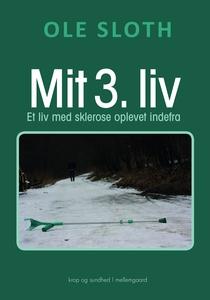 MIT 3. LIV - Et liv med sklerose ople