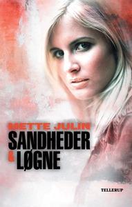 Sandheder & løgne #1: Sandheder & løgne (e-bog) af Mette Julin