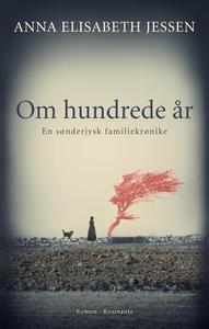 Om hundrede år (e-bog) af Anna Elisab