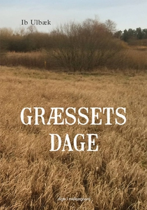 Græssets dage (e-bog) af Ib Ulbæk