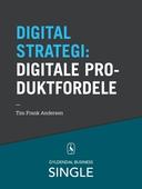 10 digitale strategier - Digitale produktfordele