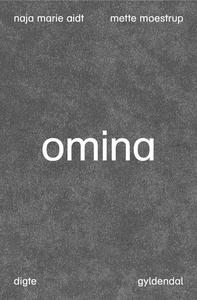 Omina (e-bog) af Mette Moestrup, Naja