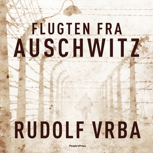 Flugten fra Auschwitz (lydbog) af Rud