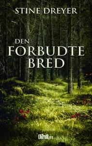 Den forbudte bred (e-bog) af Stine Dr