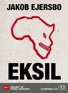 Eksil (lydbog) af Jakob Ejersbo