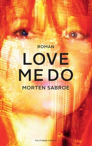 Love Me Do (e-bog) af Morten Sabroe
