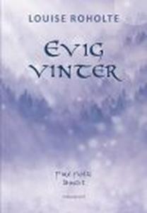 EVIG VINTER (e-bog) af Louise Roholte