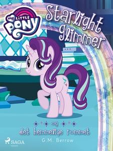 My Little Pony - Starlight Glimmer og det hem