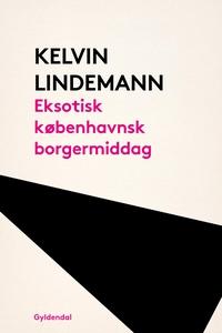 Eksotisk københavnsk borgermiddag (e-