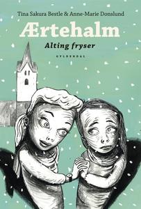 Ærtehalm 3 - Alting fryser (e-bog) af