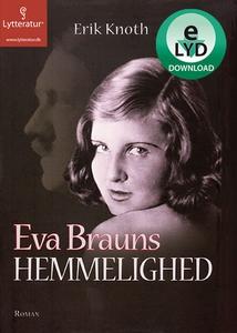 Eva Brauns hemmelighed (lydbog) af Er