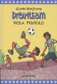 Hola Manolo (Dreamteam 3)