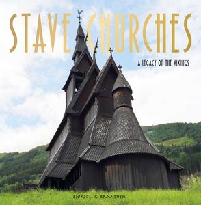 Stave Churches (ebok) av Bjørn L. G. Braathen