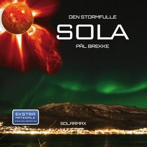 Den stormfulle sola (ebok) av Pål Brekke