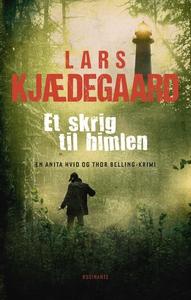 Et skrig til himlen (e-bog) af Lars K