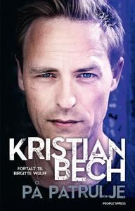På patrulje (e-bog) af Kristian Bech,