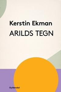 Arilds tegn (e-bog) af Kerstin Ekman
