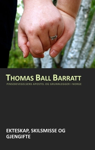 Ekteskap, skilsmisse og gjengifte (ebok) av T