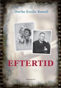 Eftertid (e-bog) af Dorthe Emilie Røs