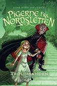 Pigerne fra Nordsletten 3 - Troldmanden