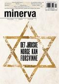 Det jødiske Norge kan forsvinne (Minerva 4/2016)