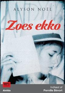 Zoes ekko (lydbog) af Alyson Noël