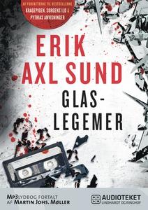 Glaslegemer (lydbog) af Erik Axl Sund
