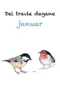 Dei travle dagane - januar (ebok) av Halvard