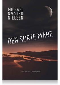 DEN SORTE MÅNE (e-bog) af Michael Næs