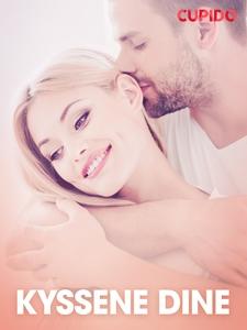 Kyssene dine – erotiske noveller (ebok) av Cu