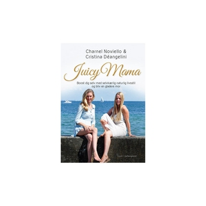 Juicy Mama – Boost dig selv med selvk