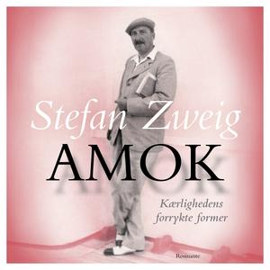 Amok (lydbog) af Stefan Zweig