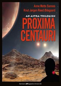 Proxima Centauri: Ad Astra-trilogien (ebok) a