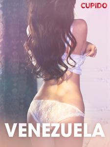 Venezuela – erotiske noveller (ebok) av Cupid