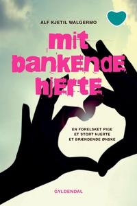 Mit bankende hjerte (e-bog) af Alf Kj