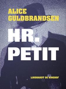 Hr. Petit (e-bog) af Alice Norden Gul