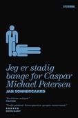 Jeg er stadig bange for Caspar Michael Petersen