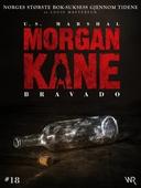 Morgan Kane 18: Bravado