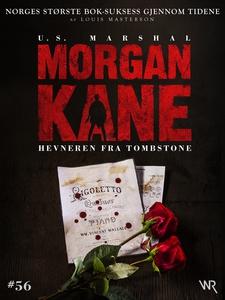 Morgan Kane 56: Hevneren fra Tombstone (ebok)
