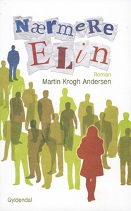 Nærmere Elin (e-bog) af Martin Krogh