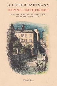 Henne om hjørnet (e-bog) af Godfred H