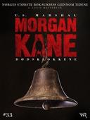 Morgan Kane 33: Dødsklokkene