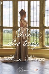 Den iltre lady (e-bog) af Annie Burrows