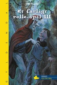 Et farligt rolle-spil III (e-bog) af