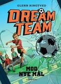 Dreamteam 1 - Mod nye mål