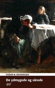 De ydmygede og sårede (e-bog) af Fjod