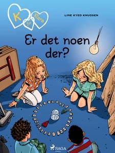 K for Klara 13 - Er det noen der? (ebok) av L